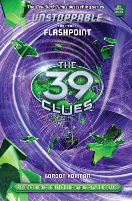Image for The 39 Clues: Unstoppable Book 4: Flashpoint