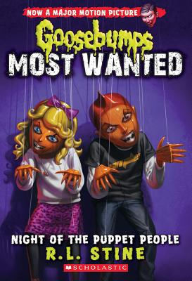 Image for Night of the Puppet People (Goosebumps Most Wanted #8)