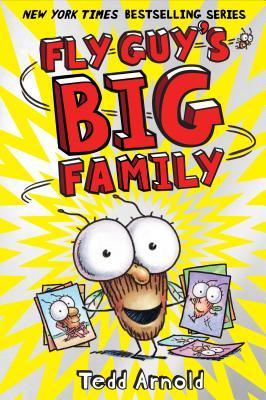 Fly Guy's Big Family (Fly Guy #17), Tedd Arnold