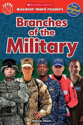 Image for Scholastic Discover More Reader Level 2: Branches of the Military (Scholastic Discover More Readers)