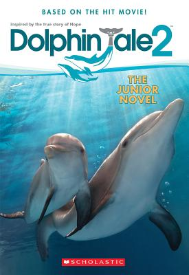 Image for Dolphin Tale 2: The Junior Novel
