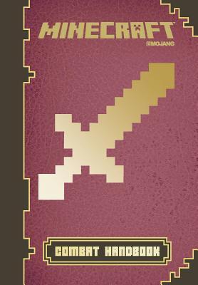 Image for Minecraft: Combat Handbook: An Official Mojang Book