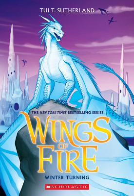 Winter Turning (Wings of Fire, Book 7), Tui T. Sutherland