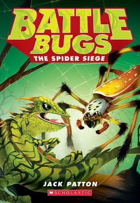 Image for The Spider Siege (Battle Bugs #2)