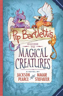 Image for Pip Bartlett's Guide To Magical Creatures