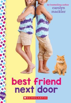 Image for Best Friend Next Door: A Wish Novel