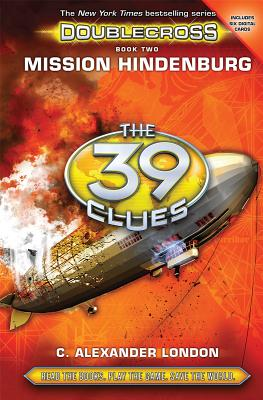 Image for Mission Hindenburg (The 39 Clues: Doublecross, Book 2)