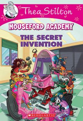 Image for The Secret Invention (Thea Stilton Mouseford Academy #5): A Geronimo Stilton Adventure