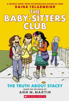 Image for 2 The Truth About Stacey (The Baby-Sitters Club Graphic Novels)