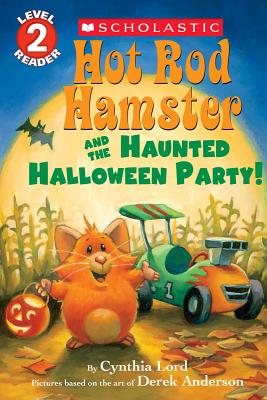 Image for Hot Rod Hamster and the Haunted Halloween Party! (Hot Rod Hamster) (Scholastic Readers, Level 2: Hot Rod Hamster)
