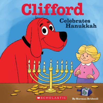 Image for Clifford Celebrates Hanukkah (Classic Storybook)