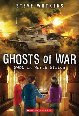 Image for Ghosts Of War: AWOL In North Africa