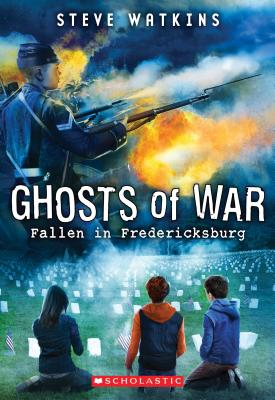 Image for Ghosts Of War Fallen In Fredericksburg
