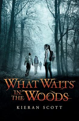 Image for What Waits in the Woods By Kieran Scott [Paperback]