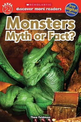 Image for Monsters: Myth or Fact (Scholastic Discover More Reader, Level 2)