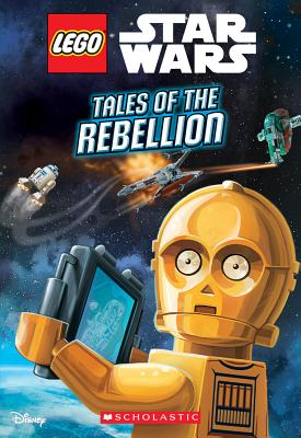 Image for Tales of the Rebellion (LEGO Star Wars: Chapter Book)