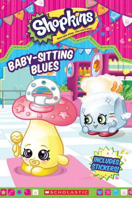 Image for Baby Sitting Blues  [Shopkins]