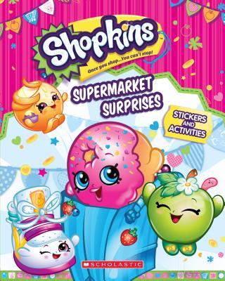 Image for Supermarket Surprises: Sticker Activity Book (Shopkins)