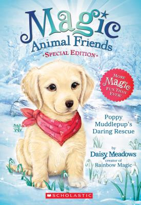 Image for Poppy Muddlepup's Daring Rescue (Magic Animal Friends: Special Edition #1)