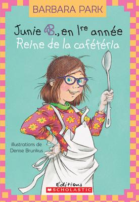Image for Junie B Jones Reine De La Cafeteria