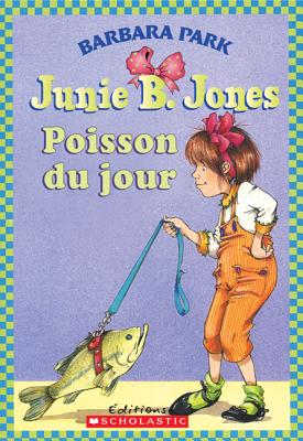 Image for Poisson Du Jour (Junie B. Jones) (French Edition)