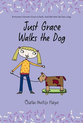 Image for Just Grace Walks the Dog (The Just Grace Series)