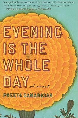 "Evening Is the Whole Day, ""Samarasan, Preeta"""