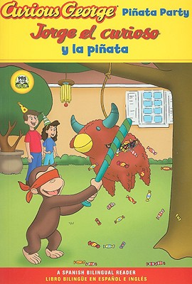 "Curious George Pinata Party Spanish/English Bilingual Edition (CGTV Reader) (English and Spanish Edition), ""Rey, H. A."""