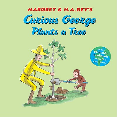 Curious George Plants a Tree, H. A. REY