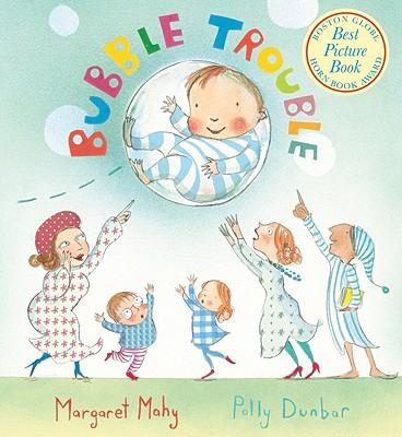 "Bubble Trouble board book, ""Mahy, Margaret"""