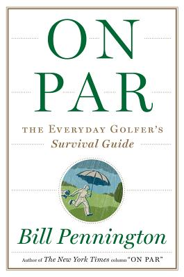 Image for On Par: The Everyday Golfer's Survival Guide