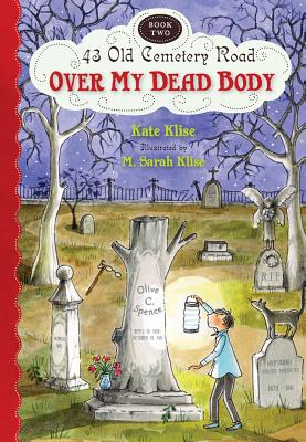 Image for 43 OLD CEMETARY ROAD 2 : OVER MY DEAD BO