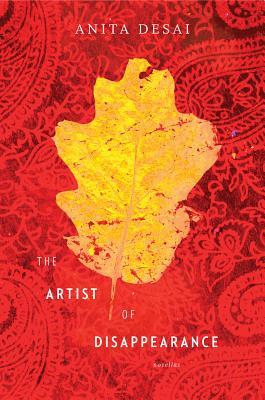 The Artist of Disappearance, Anita Desai