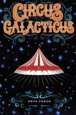 Circus Galacticus, Deva Fagan