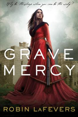 Image for Grave Mercy: His Fair Assassin, Book I (His Fair Assassin Trilogy)