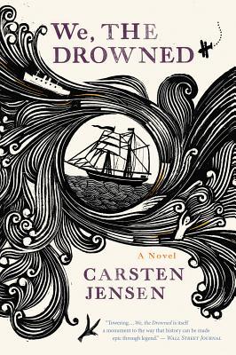 """We, the Drowned"", ""Jensen, Carsten"""