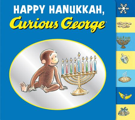 """Happy Hanukkah, Curious George tabbed board book"", ""Rey, H. A., Rey, Margret"""