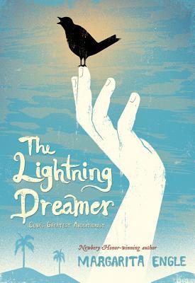 The Lightning Dreamer: Cuba's Greatest Abolitionist, Ms. Margarita Engle