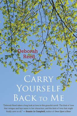 Carry Yourself Back to Me, Deborah Reed