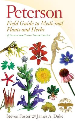 Image for Peterson Field Guide to Medicinal Plants and Herbs of Eastern and Central North America, Third Edition (Peterson Field Guides)