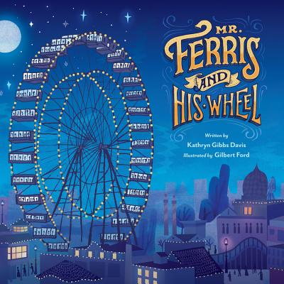 Image for Mr. Ferris and His Wheel