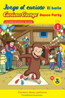 "Jorge el curioso El baile/Curious George Dance Party CGTV Reader (Spanish and English Edition), ""Rey, H. A."""