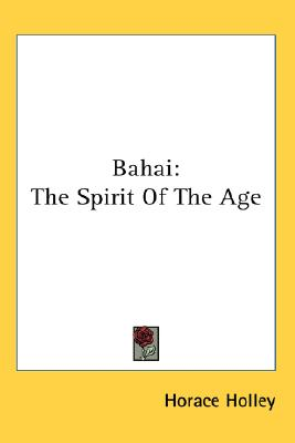 Image for Bahai: The Spirit Of The Age