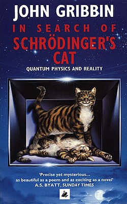 "In Search of Schrodinger's Cat, ""Gribbin, John R."""