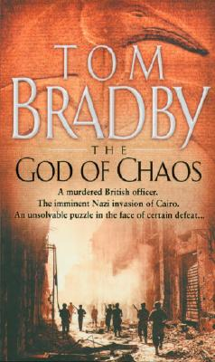 The God of Chaos, Bradby, Tom