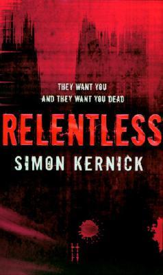 Relentless, Kernick, Simon