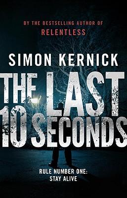 The Last 10 Seconds, Kernick, Simon