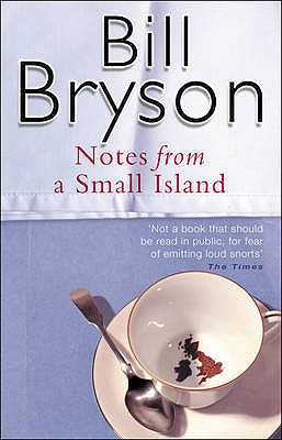 NOTES FROM A SMALL ISLAND, BRYSON, BILL