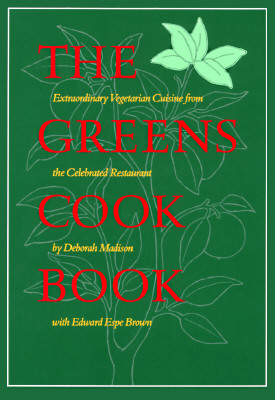 Image for Greens Cookbook: Extraordinary Vegetarian Cuisine from the Celebrated Restaurant