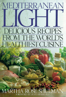 Image for Mediterranean Light: Delicious Recipes from the World's Healthiest Cuisine